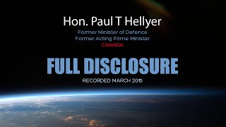 Full Disclosure - Hon. Paul T Hellyer