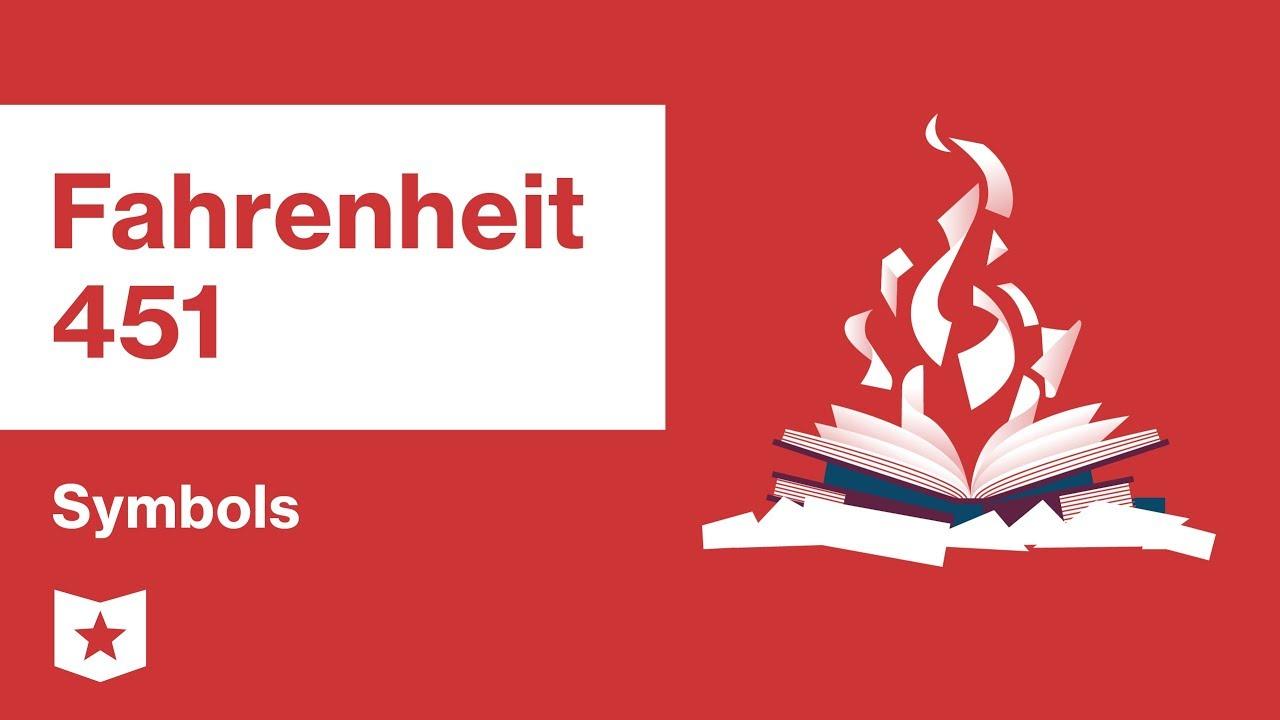 Fahrenheit 451 By Ray Bradbury Symbols Youtube