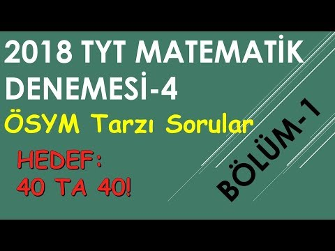 TYT Matematik Denemesi- ÖSYM TARZINDA SORULAR (Bölüm-1)