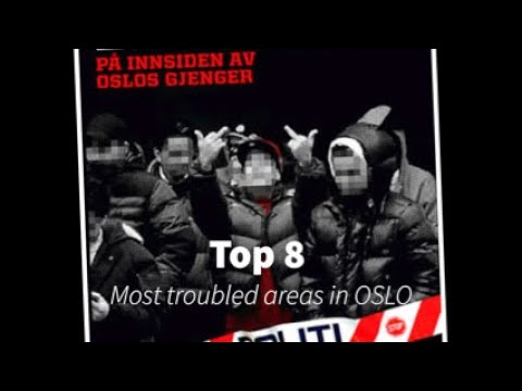 TOP 8 MOST TROUBLED AREAS IN OSLO