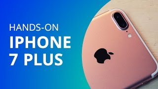 "iPhone 7 Plus: tudo sobre o ""smartphone grandão"" da Apple [Hands-on]"