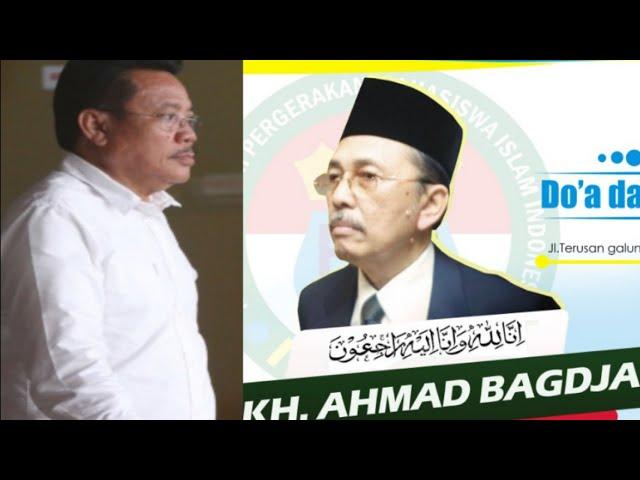 KH. Ahmad Bagja dimata Kang Nu'man Ketua IKA (Ikatan Alumni) | PMII Jabar Tahlil dan Do'a bersama