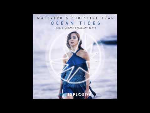 Maes•tro & Christine Tran - Ocean Tides (Giuseppe Ottaviani Remix)