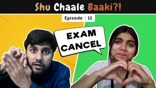 Shu Chale Baaki | Ep 11 : College Student | The Comedy Factory