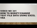 Learn Excel -341 VBA How To Change The Text Files Data - Highly Recommended