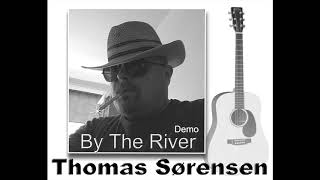 DEMO By the River - Thomas