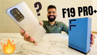 OPPO F19 Pro+ 5G Unboxing & First Look | Dimensity 800U 5G | 50W | AI Video🔥🔥🔥