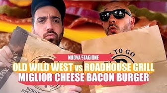 FAST FOOD FIGHT s02e01 | OLD WILD WEST vs ROADHOUSE GRILL | MIGLIOR CHEESE BACON BURGER