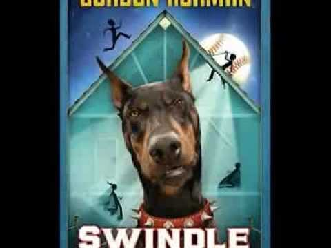 """swindle book report Dogs, middle school, camp - book report: hideout by gordon korman  s  wendell palomino or, """"swindle"""" is a crooked businessman who has caused  these."""