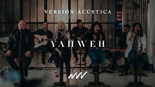 Yahweh   Acústico   New Wine Music