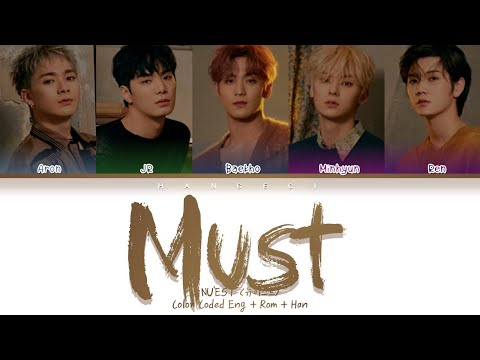 NU'EST (뉴이스트) - Must (꼭) (Color Coded Lyrics Eng/Rom/Han/가사)