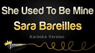 Sara Bareilles - She Used To Be Mine (Karaoke Version)