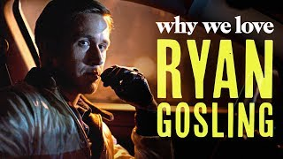 Ryan Gosling Is a Complicated Heartthrob