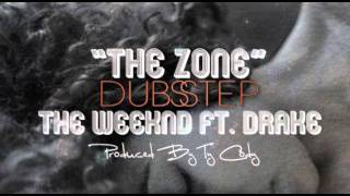 The Weeknd Ft. Drake - The Zone - Ty Cody Dubstep Remix
