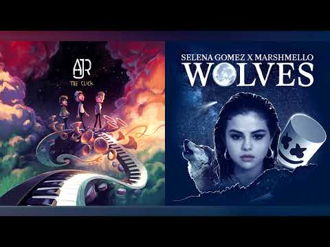 AJR + Selena Gomez - Drama/Wolves (Mashup)