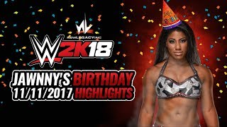 nL Live - Glitches and Celebrations! (WWE 2k18 Stream Highlights 11/11/2017)