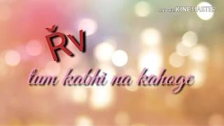 Aaya na tu..    sad song by- RV