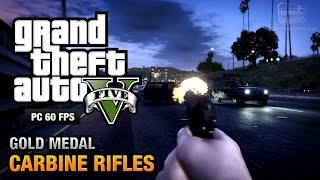 GTA 5 PC - Mission #12 - Carbine Rifles [Gold Medal Guide - 1080p 60fps]
