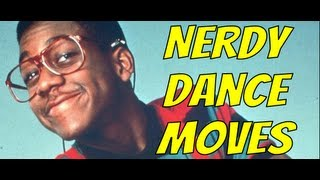 RE: Top 10 Nerdy Dance Moves