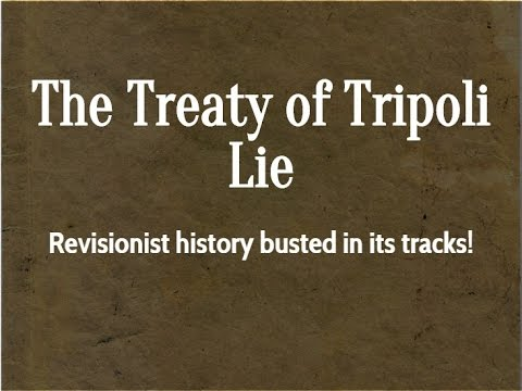 The Treaty of Tripoli Lie