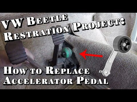 VW Beetle Restoration Project: How to Replace Accelerator Pedal