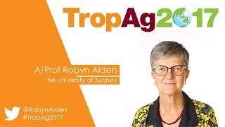 TropAg2017 Keynote Associate Professor Robyn Alders