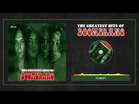 Boomerang - Kasih (HQ Audio)