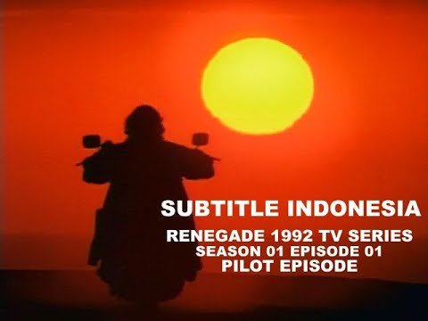 Download (SUB INDO) Renegade 1992 TV Series S01E01 Pilot Episode