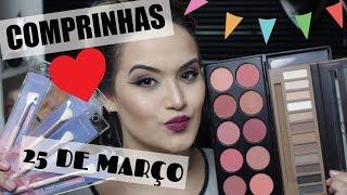 Comprinhas da 25 de março - Só coisas de maquiagem BARATINHA