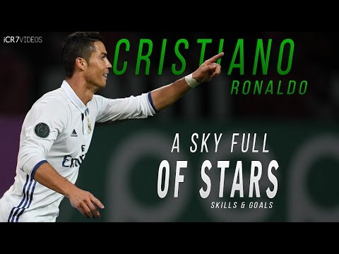 Cristiano Ronaldo - A Sky Full Of Stars 2017 - Skills & Goals 2016/17 | HD