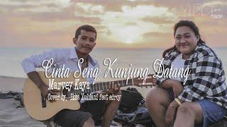 Cinta Seng Kunjung Datang - Marvey Kaya  Cover by. Ikha Yuliani ft. edroy
