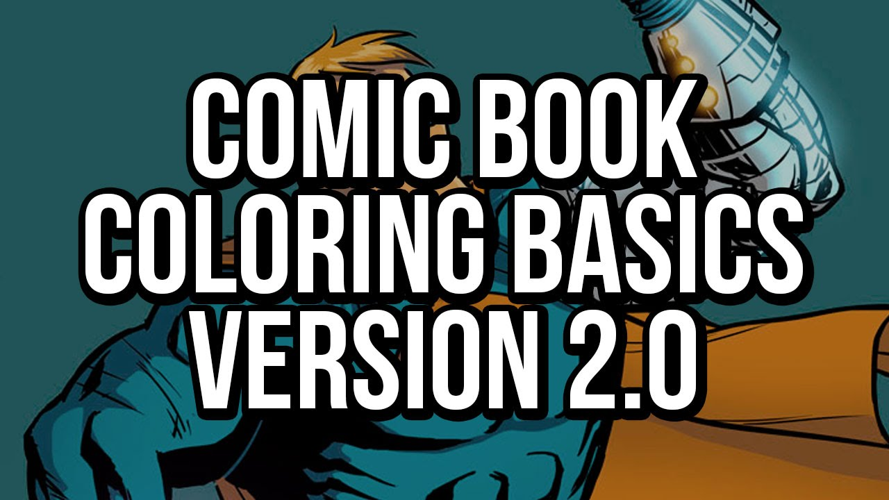 Photoshop Comic Book Coloring: The Basics v2.0 - great for beginners ...