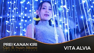 Vita Alvia - Prei Kanan Kiri (Official Music Video) | versi HOUSE MUSIC