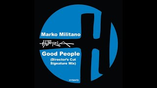 Marko Militano Feat  Darren Barrett - Good People (A Director