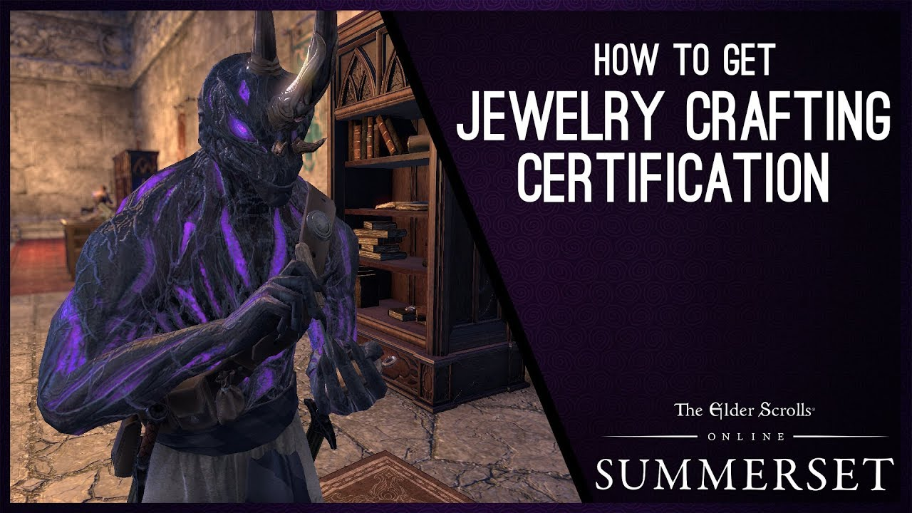 eso jewelry crafting writs how to get jewelry crafting writ certification summerset 8805
