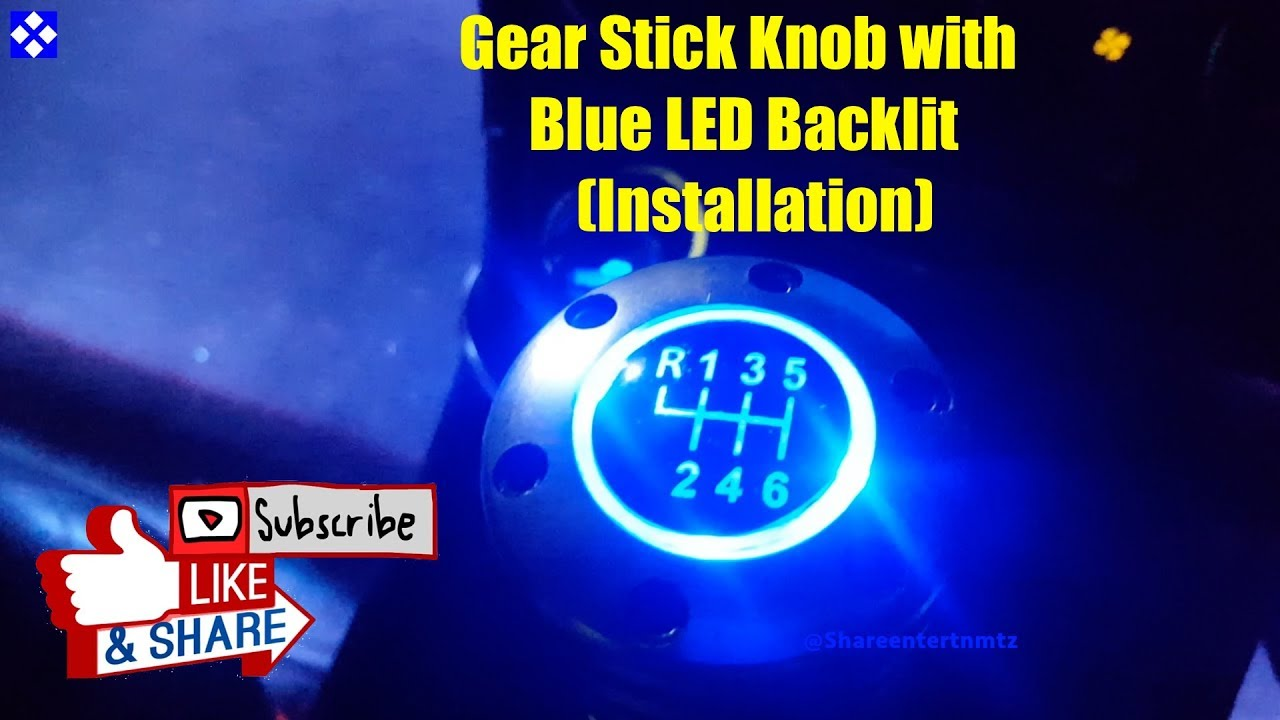 Car Giveaway 2017 >> Car Gear Shift Knob with Blue LED Backlit (Installation) - YouTube