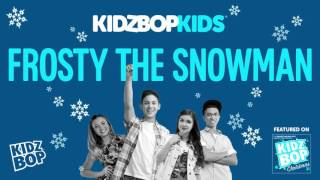 KIDZ BOP Kids - Frosty The Snowman (KIDZ BOP Christmas)