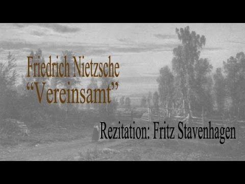 """Friedrich Nietzsche """"Vereinsamt"""""""
