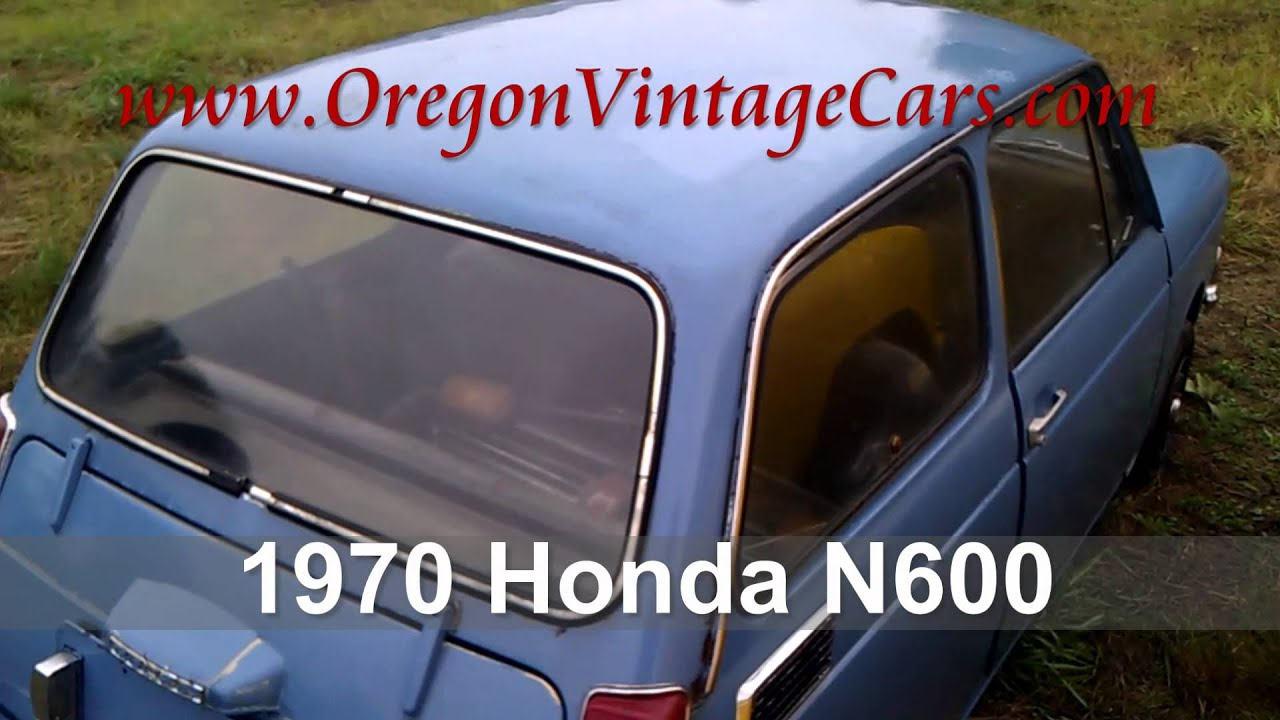 1970 Honda N 600 For Sale Oregon Vintage Classic Cars - YouTube