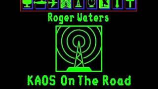 Roger Waters (28) The Tide Is Turning (Radio K.A.O.S live 1987)