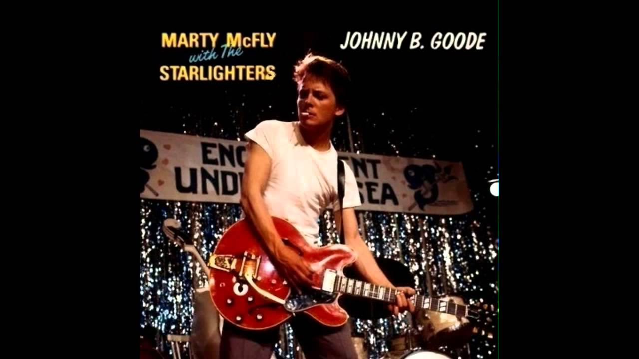 Marty Mcfly With The Starlighters Johnny B Goode Audio Officiel