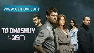 To'qnashuv 1-qism (Uzbek O'zbek tilida yangi Turk serial Premyera HD)