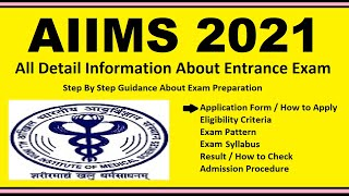 AIIMS 2021 - Notification, Dates, Application, Eligibility, Admit Card, Pattern, Syllabus, Result