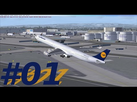 Let´s Play FSX [Flug 44 Part 1] Blackbox A340-600 Frankfurt - Charlotte