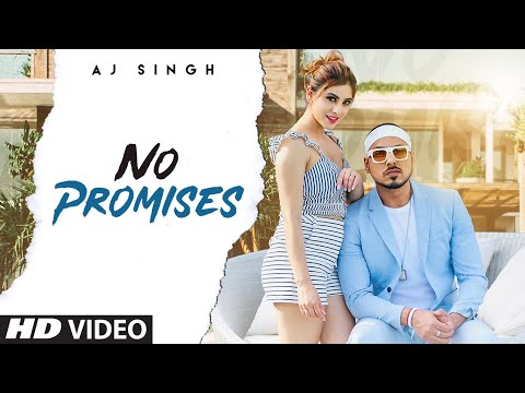 Romantic Song: No Promises | AJ Singh | Enzo | Team DG | New Punjabi Song 2020