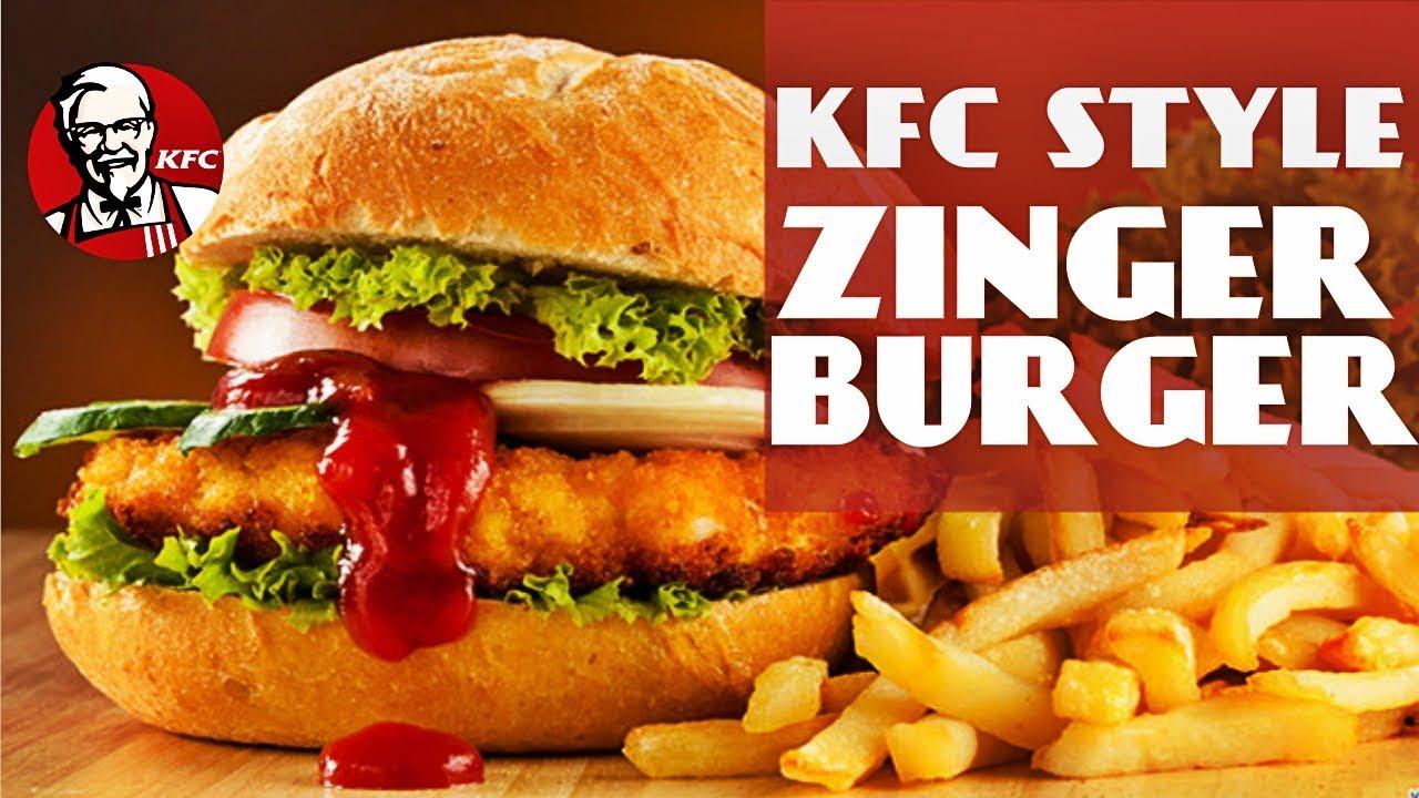 Kfc Style Zinger Burger Recipe By CHEF FOOD - YouTube