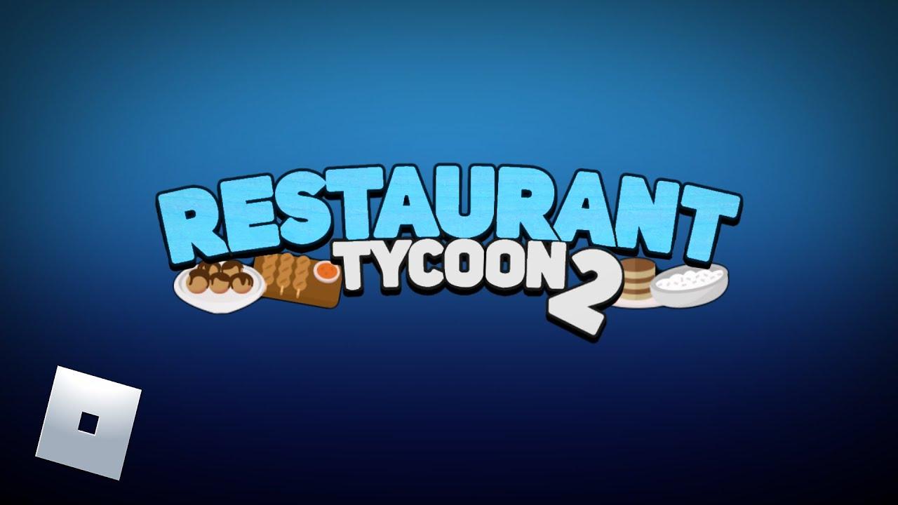 Restaurant Tycoon 2 Trailer | Roblox