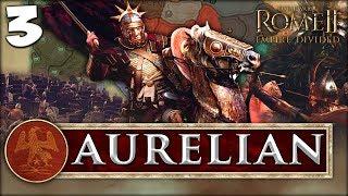 BATTLE OF EMPERORS! Total War: Rome II - Empire Divided - Aurelian Campaign #3