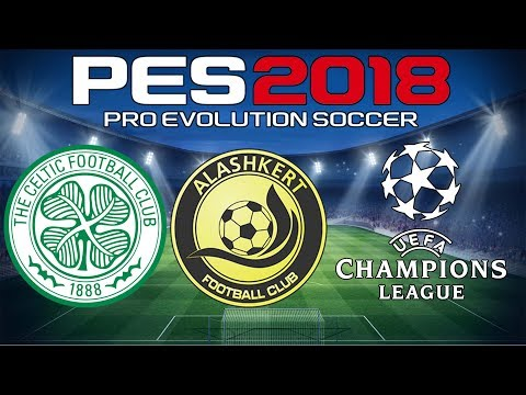 Celtic v Alashkert - UEFA Champions League 1st qualifying round - PES 2018