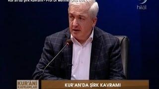 30-03-2016 Kur'an'da Şirk Kavramı - Prof Dr Mehmet OKUYAN – Kur'an'i Kavramlar – Hilal TV